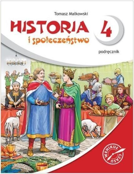 Wehikuł czasu. Historia i społeczeństwo 4. Podręcznik + multipodręcznik + CD Małkowski Tomasz