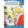Kolorowanki papieskie. Święty Jan Paweł II i ważni ludzie Korpyś Ireneusz, Wiśnicka Anna
