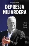Depresja miliardera Historia Ryszarda Krauzego, jednego z najbogatszych Polaków