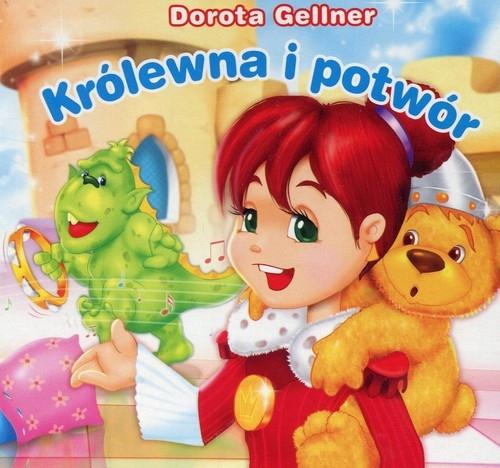Królewna i potwór Biblioteczka niedźwiadka Gellner Dorota