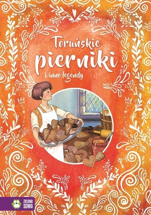 Toruńskie pierniki i inne legendy