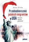 Przedsiębiorczość polskich imigrantów w USA Etnicznie, lokalnie, Glinka Beata