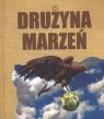 Drużyna marzeń Paśniewski Rafał