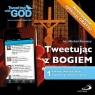 Tweetując z Bogiem. Tom 1 Wielki Wybuch, Biblia, wyprawy krzyżowe, czyściec...