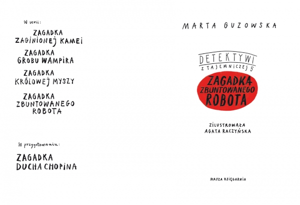 Zagadka zbuntowanego robota Guzowska Marta