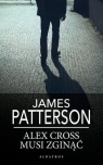 Alex Cross musi zginąć pocket James Patterson
