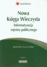Nowa Księga Wieczysta Informatyzacja rejestru publicznego