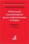 Nabywanie nieruchomości przez cudzoziemców w Polsce Komentarz