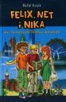 Felix, Net i Nika oraz Teoretycznie Możliwa Katastrofa Kosik Rafał