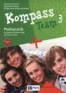 Kompass Team 3 Podręcznik + 2CD Szkoła podstawowa Reymont Elżbieta, Sibiga Agnieszka, Jezierska-Wiejak Małgorzata