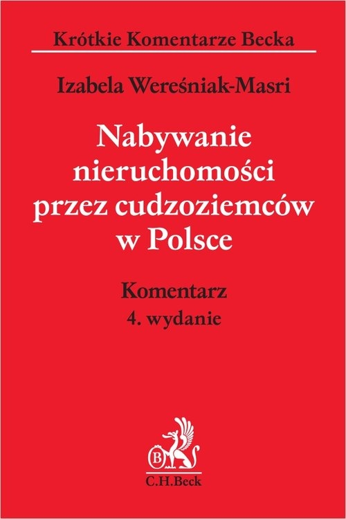 Nabywanie nieruchomości przez cudzoziemców w Polsce Komentarz Wereśniak-Masri Izabela
