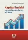 Kapitał ludzki a wzrost gospodarczy w Polsce