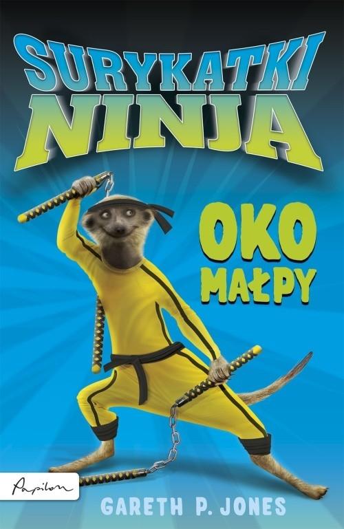 Surykatki Ninja Oko małpy Jones Gareth P.