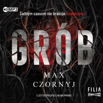 Grób (Audiobook) Max Czornyj