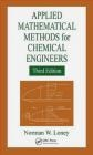 Applied Mathematical Methods for Chemical Engineers Norman Loney