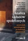 Analiza układów społecznych Przewodnik metodologiczny po badaniach Lofland John, Snow David A., Anderson Leon