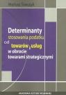 Determinanty stosowania podatku od towaru i usług w obrocie towarami Tomczyk Mariusz
