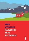 Najlepszy kraj na świecie Nina Witoszek