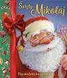 Święty Mikołaj. I ty możesz mu pomóc!