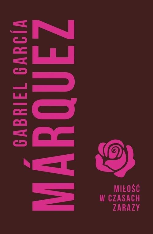 Miłość w czasach zarazy Marquez Gabriel Garcia