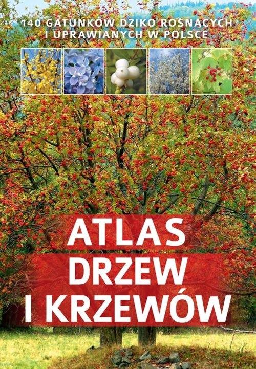 Atlas drzew i krzewów Halarewicz Aleksandra