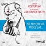 Nie minęło nic, prócz lat... audiobook Szymon Kobyliński, Aleksandra Ziółkowska-Boehm